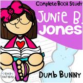 Junie B. Jones Dumb Bunny Comprehension Unit