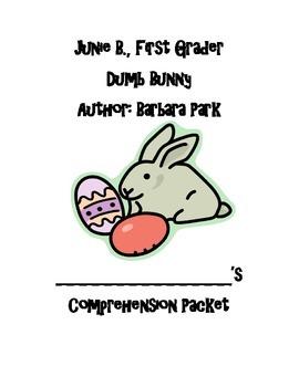 Junie B. Jones Dumb Bunny Comprehension Packet