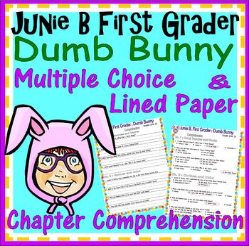 Junie B. Jones Dumb Bunny Reading Comprehension Multiple Choice Questions