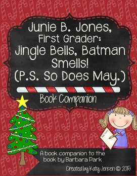 Junie B. Jones, First Grader: Jingle Bells Batman Smells!