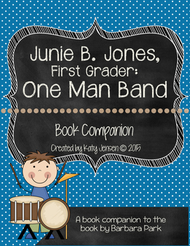 Junie B. Jones, First Grader: One Man Band