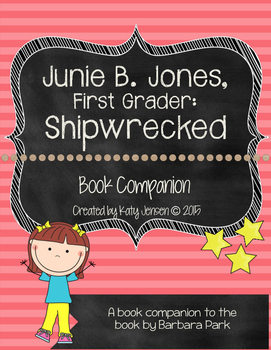 Junie B. Jones, First Grader: Shipwrecked