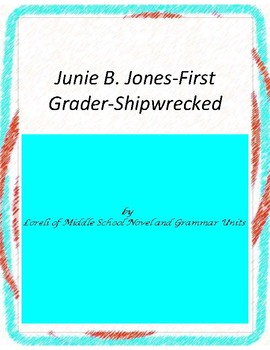 Junie B. Jones First Grader Shipwrecked Literary and Grammar Activities
