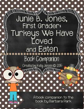 Junie B. Jones, First Grader: Turkeys We Have Loved and Eaten