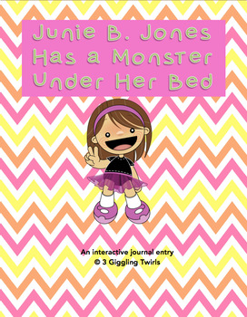 Junie B. Jones Has A Monster Under Her Bed Interactive Notebook