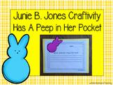 Junie B. Jones Has A Peep in Her Pocket Craftivity