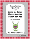 Junie B. Jones Has a Monster Under Her Bed Comprehension Questions