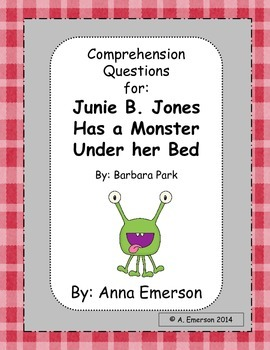 Junie B. Jones Has a Monster Under Her Bed Comprehension Q