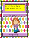 Junie B. Jones Has a Monster Under Her Bed - Discussion Cards