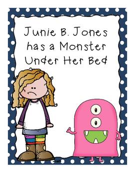 Junie B. Jones Has a Monster Under Her Bed Literature Guide