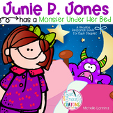 Junie B. Jones Has a Monster Under Her Bed: A Reading Response Guide
