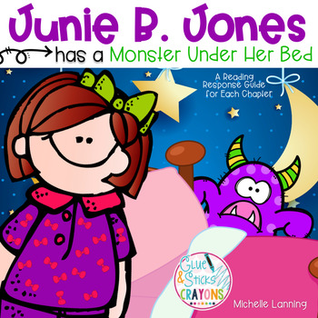 Junie B. Jones Has a Monster Under Her Bed: a Reading Companion
