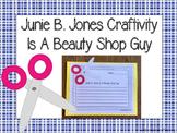 Junie B. Jones Is A Beauty Shop Guy Craftivity