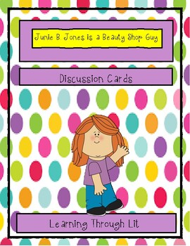 Junie B. Jones Is A Beauty Shop Guy - Discussion Cards