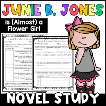 Junie B. Jones Is (Almost) a Flower Girl: Complete Unit of Reading Responses