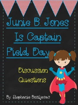 Junie B Jones Is Captain Field Day (Discussion Question)