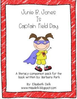 Junie B. Jones Is Captain Field Day {Literacy Companion Pack}