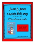 Junie B. Jones Is Captain Field Day - Literature Guide