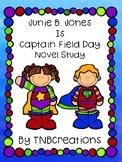 Junie B. Jones Is Captain Field Day Novel Study