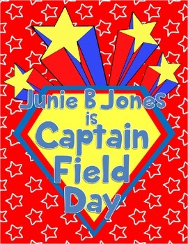 Junie B. Jones Is Captain Field Day Novel Unit or Guided Reading Pack
