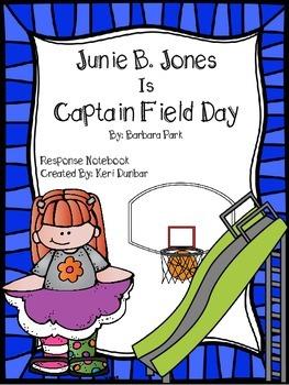 Junie B. Jones Is Captain Field Day Response Notebook
