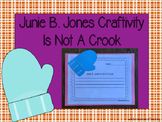 Junie B. Jones Is Not A Crook Craftivity