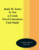 Junie B. Jones Is Not a Crook Novel Literature Unit Study