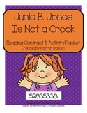 Junie B. Jones Is Not a Crook (Reading Contract & Activity