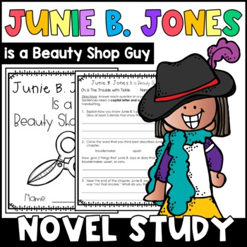 Junie B. Jones Is a Beauty Shop Guy: Complete Unit of Reading Responses