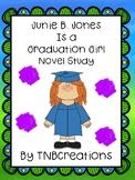 Junie B. Jones Is a Graduation Girl Novel Study