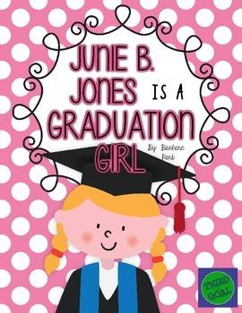 Junie B. Jones Is a Graduation Girl Novel Unit or Guided R