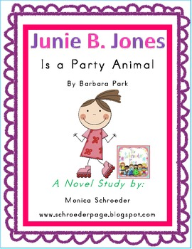 Junie B. Jones Is a Party Animal Novel Study