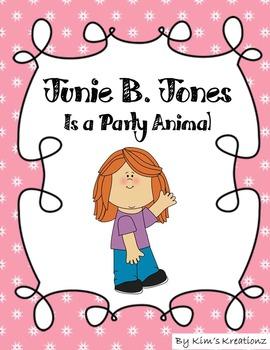 Junie B. Jones  Is a Party Animal Novel Study