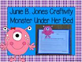 Junie B. Jones Jas A Monster Under Her Bed Craftivity