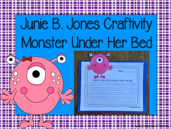 Junie B. Jones Jas A Monster Under Her Bed Craftivity