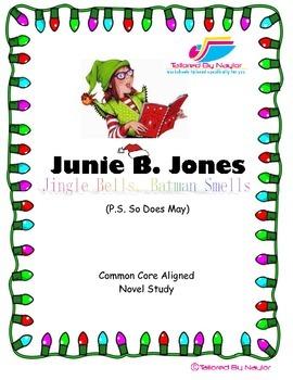 Junie B. Jones -  Jingle Bells Batman Smells CCSS Aligned