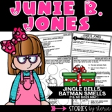 Junie B. Jones Jingle Bells, Batman Smells (P.S. So Does May)