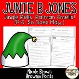 Junie B. Jones - Jingle Bells, Batman Smells (P.S. So Does May)
