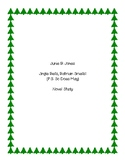 Junie B. Jones Jingle Bells, Batman Smells (P.S. So Does May) Novel Study