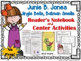Junie B. Jones Jingle Bells {Book Study and Literacy Center Activities}