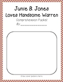 Junie B. Jones Loves Handsome Warren #7 comprehension and