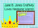 Junie B. Jones Loves Handsome Warren Craftivity