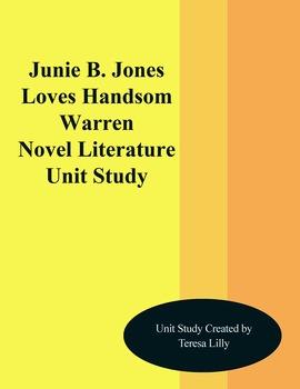 Junie B. Jones Loves Handsome Warren Novel Literature Unit Study