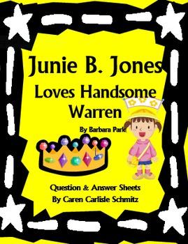 Junie B. Jones Loves Handsome Warren- Question & Answer Sheets