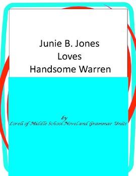 Junie B. Jones Loves Handsome Warren with Literary and Grammar Activities