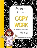 Junie B. Jones MANUSCRIPT Copywork
