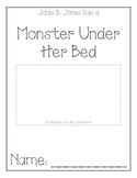 Junie B. Jones Monster Under Her Bed Comprehension Packet
