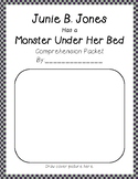 Junie B. Jones Monster Under her Bed #8 comprehension and grammar packet