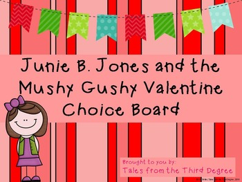 Junie B. Jones Mushy Gushy Valentine Choice Board