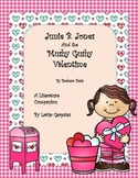 Junie B. Jones: Mushy Gushy Valentime Literature Companion